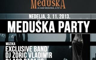 03.11.2013. – Disco club Piramida Busnovi: Meduška party