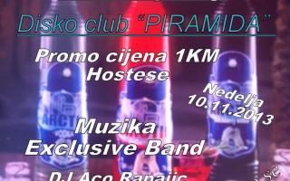 10.11.2013. – Disco club Piramida Busnovi: Vodka party