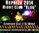 01.01.2014. – Klub night club: Repriza Nove 2014. godine